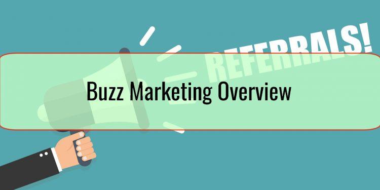 Buzz Marketing Overview